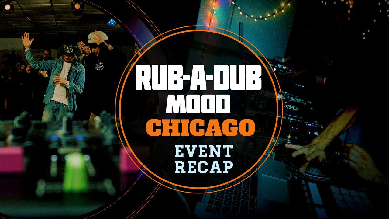 Rub A Dub Mood: Chicago | Event Recap